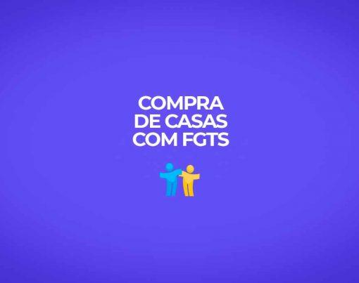 novidades-para-2022-na-compra-de-casas-com-fgts