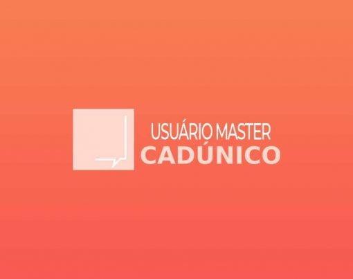o-que-e-usuario-master-do-cadastro-unico